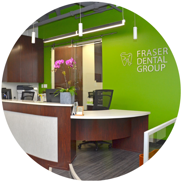 Fraser Dental Office - Front Desk